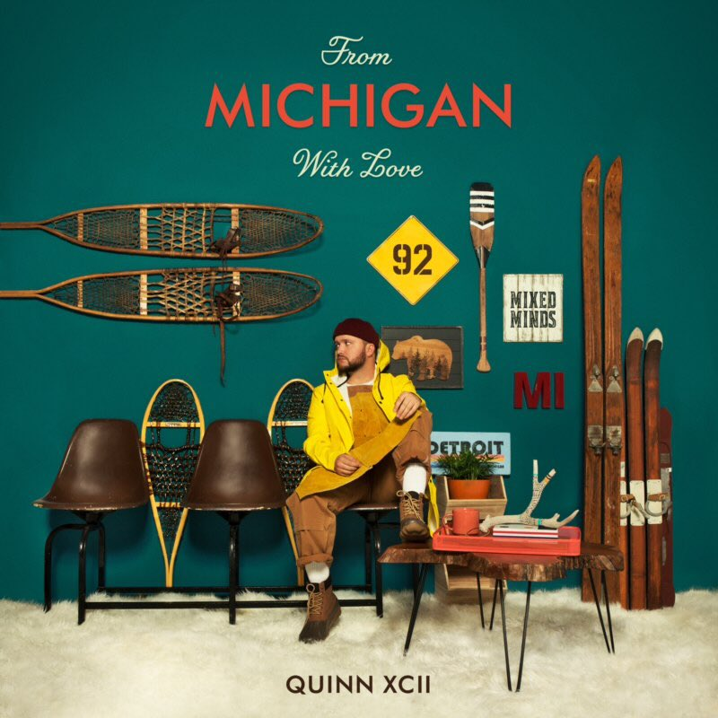 Quinn XCII – From Michigan With Love