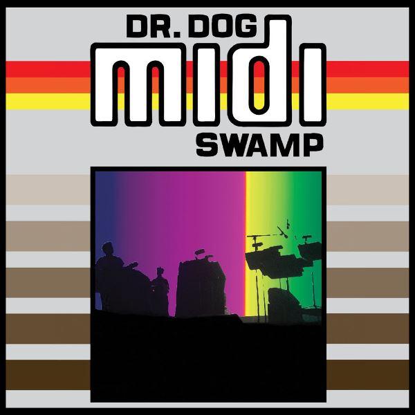 Dr. Dog - Midi Swamp