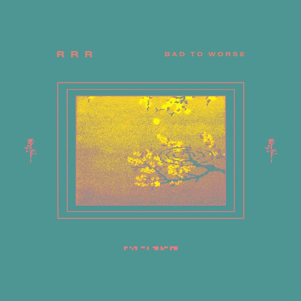 Ra Ra Riot And Rostam Batmanglij - Bad To Worse