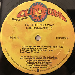 CURTIS MAYFIELD:GOT TO FIND A WAY(LABEL SIDE-A)