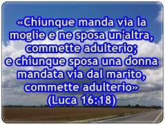 Gesù ci dice quali situazioni sono da considerare sempre adulterio