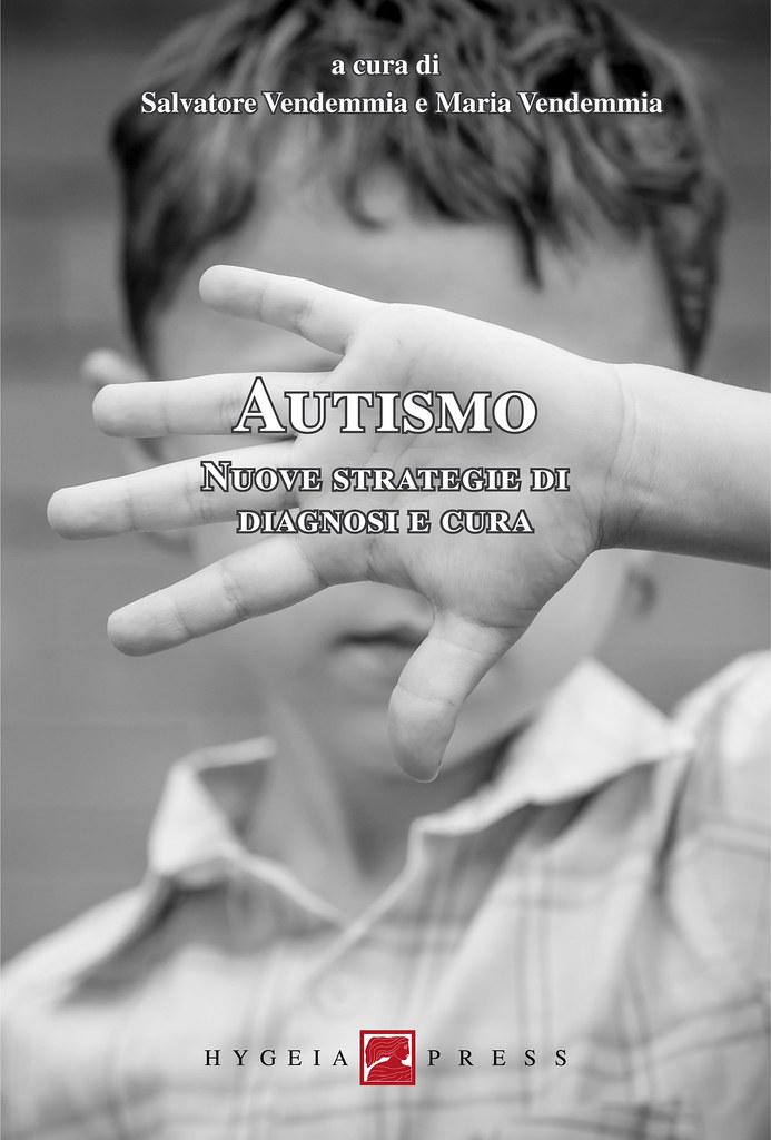 Autismo. Nuove strategie di diagnosi e cura