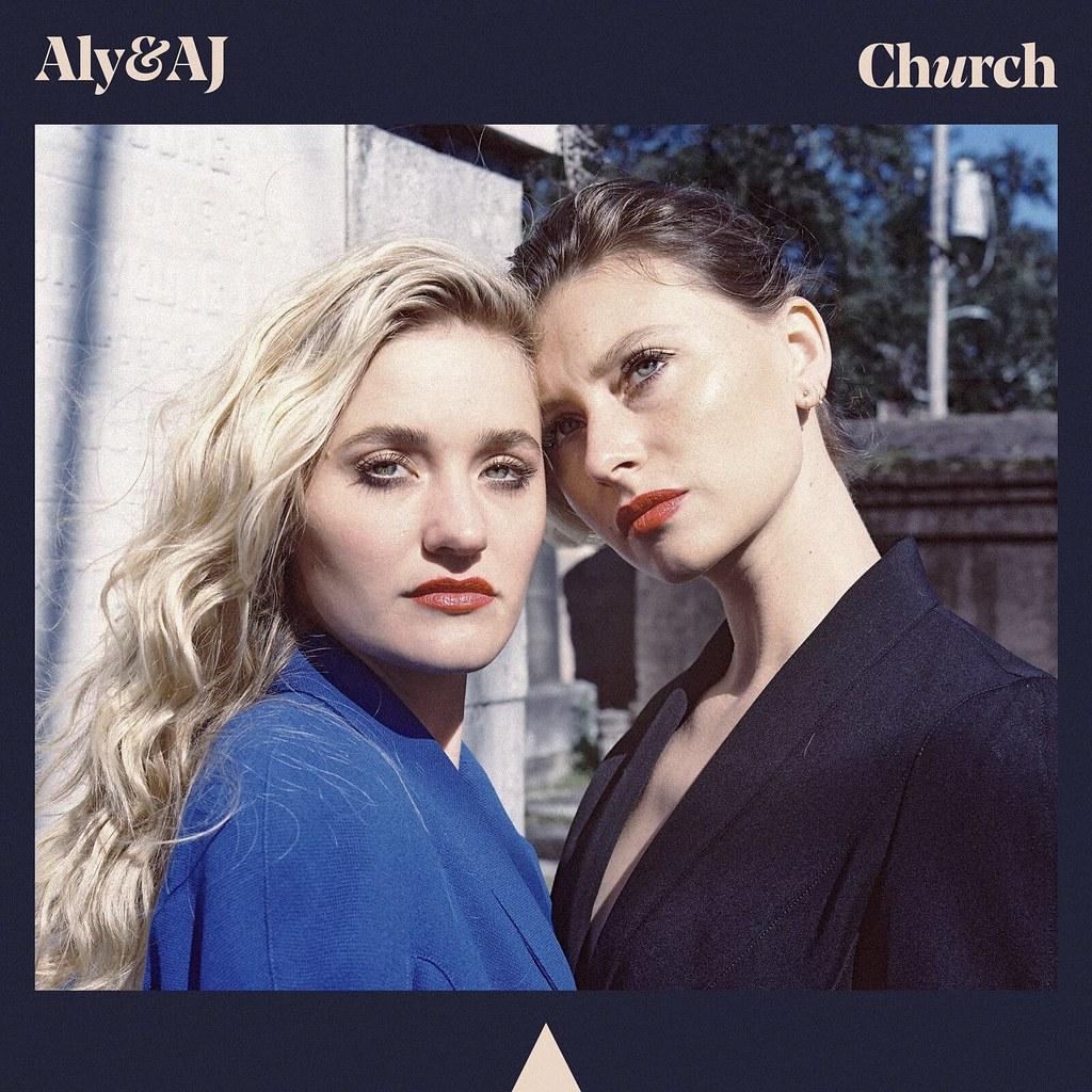 Aly & Aj Church