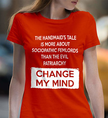 The Handmaid's Tale Is More About Sociopathic Femlords Tan The Evil Patriarchy. Women's: Gildan Ladies' 100% Cotton T-Shirt. Orange.  | Loyal Nine Apparel