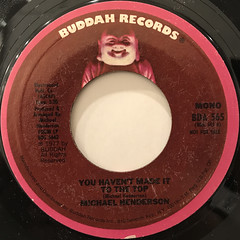 MICHAEL HENDERSON:YOU HAVEN'T MADE IT TO THE TOP(LABEL SIDE-A)
