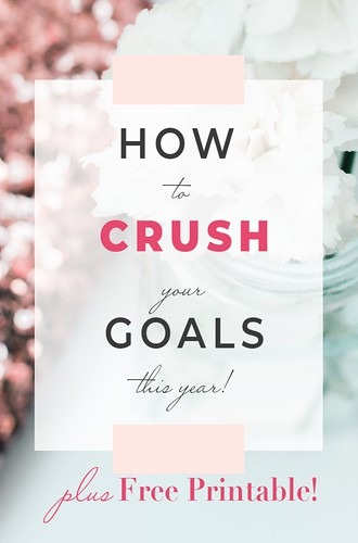 How-To-Crush-Your-Goals-This-Year