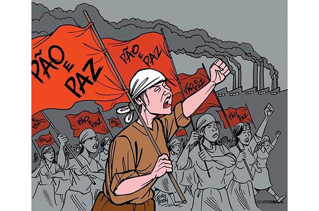 A data tem origem em manifestação organizada por tecelãs e costureiras de Petrogrado, durante greve de 1917 na Rússia. - Créditos: Charge: Latuff