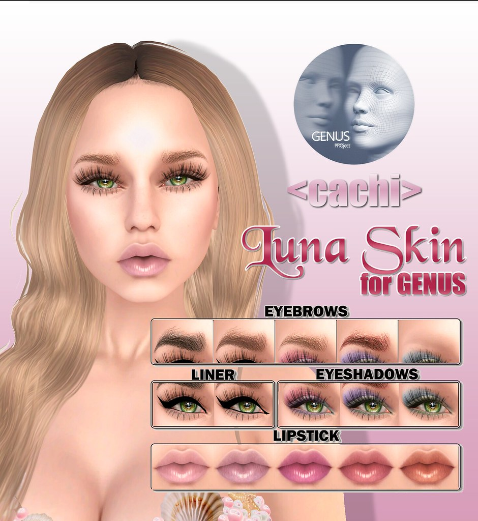 <cachi> Luna skin for GENUS – Makeup