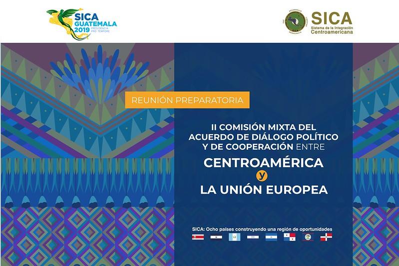 Reunión Preparatoria II Comisión Mixta del Acuerdo de Diálogo Político y de Cooperación entre Centroamérica y la Unión Europea