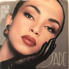 SADE:HANG ON TO YOUR LOVE(JACKET A)