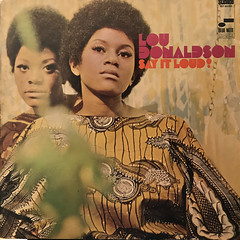 LOU DONALDSON:SAY IT LOUD!(JACKET A)