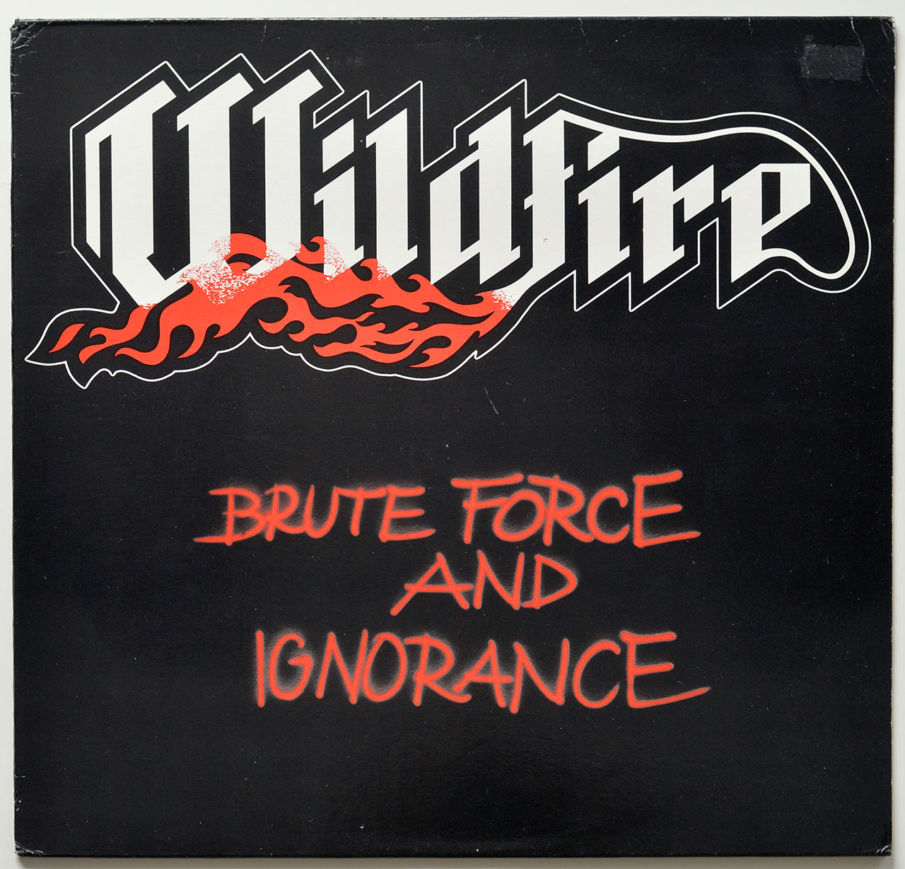 A0720 WILDFIRE Brute Force and Ignorance