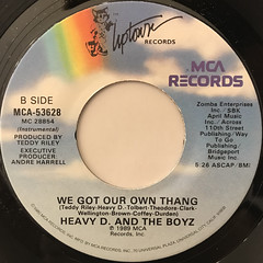 HEAVY D. AND THE BOYZ:WE GOT OUR OWN THANG(LABEL SIDE-B)