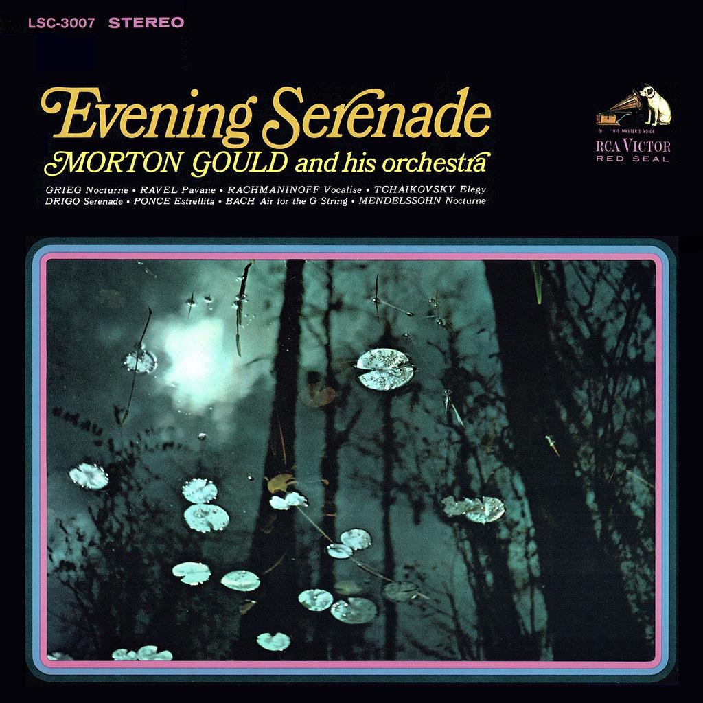 Morton Gould - Evening Serenade