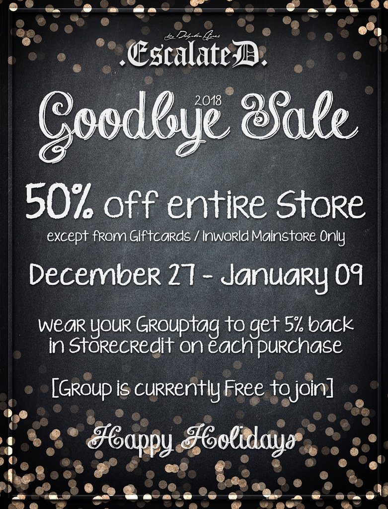 50% Goodbye Sale @ .EscalateD. - TeleportHub.com Live!