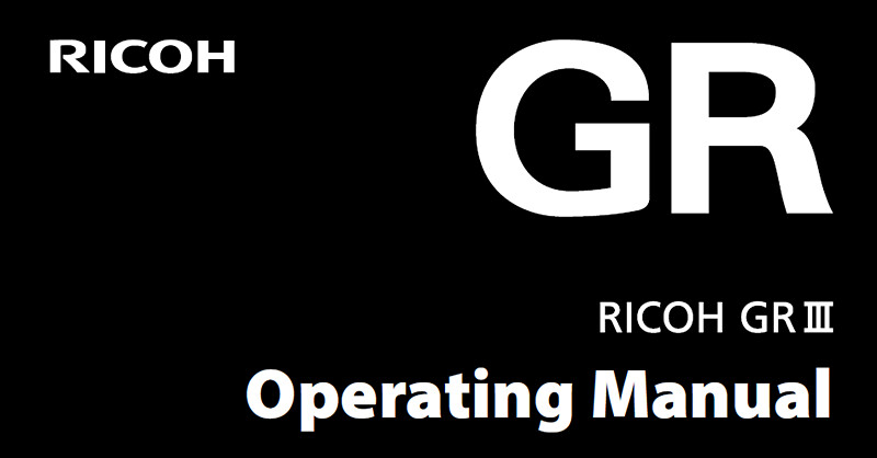 RICOH GR III Operating Manual