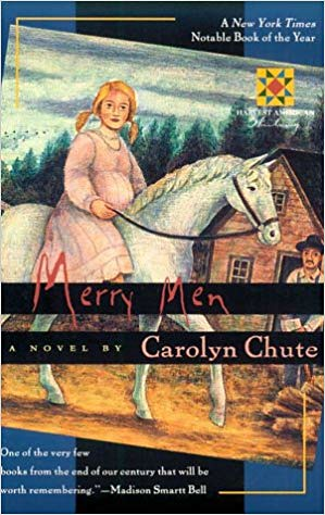 the novel 'Merry Men' by Carolyn Chute