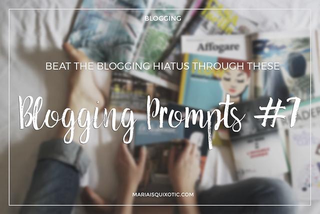 Beat the blogging hiatus through these blogging prompts