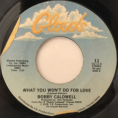 BOBBY CALDWELL:WHAT YOU WON'T DO FOR LOVE(LABEL SIDE-A)