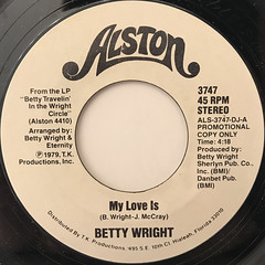 BETTY WRIGHT:MY LOVE IS(LABEL SIDE-A)