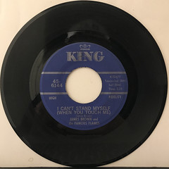 JAMES BROWN AND THE FAMOUS FLAMES:I CAN'T STAND MYSELF(WHEN YOU TOUCH ME)(RECORD SIDE-A)