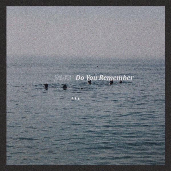 Jaws - Do You Remember
