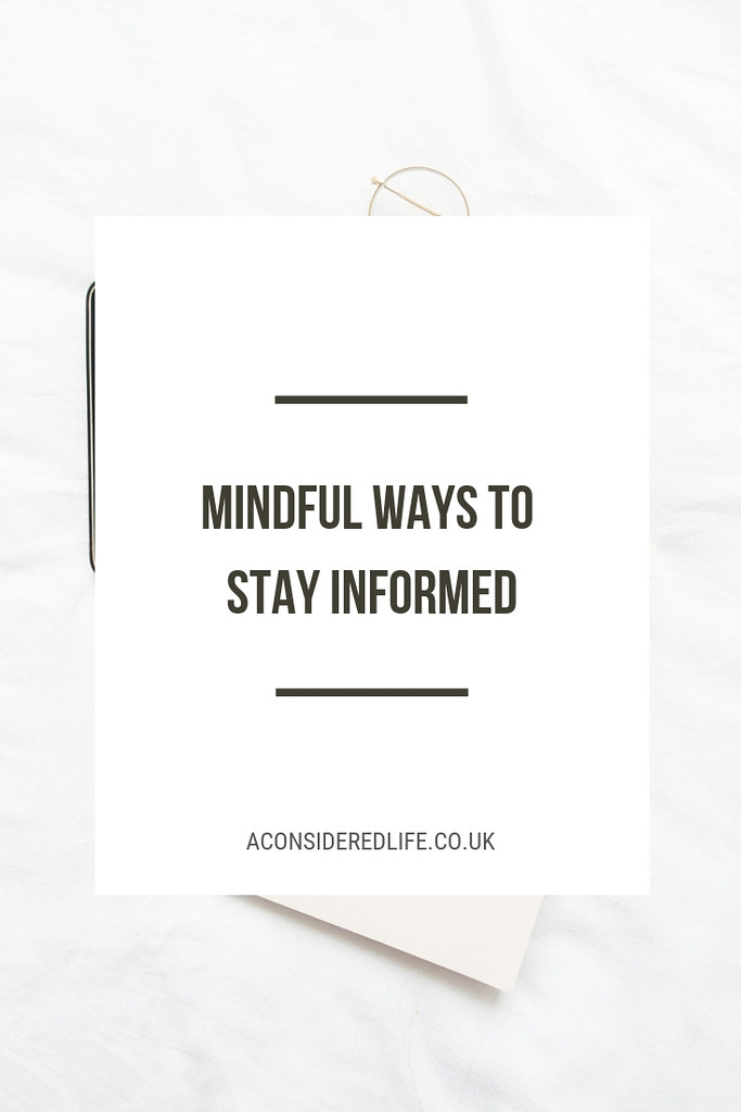 Mindful Ways To Stay Informed