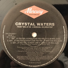 CRYSTAL WATERS:SAY...IF YOU FEEL ALRIGHT(LABEL SIDE-A)