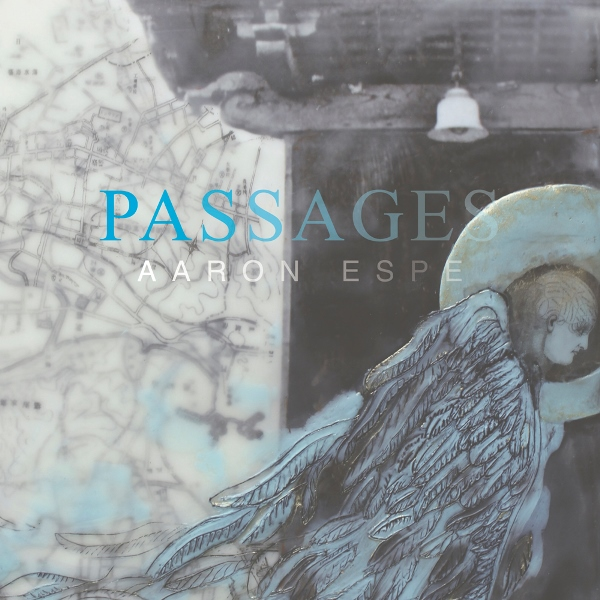 Aaron Espe - Passages