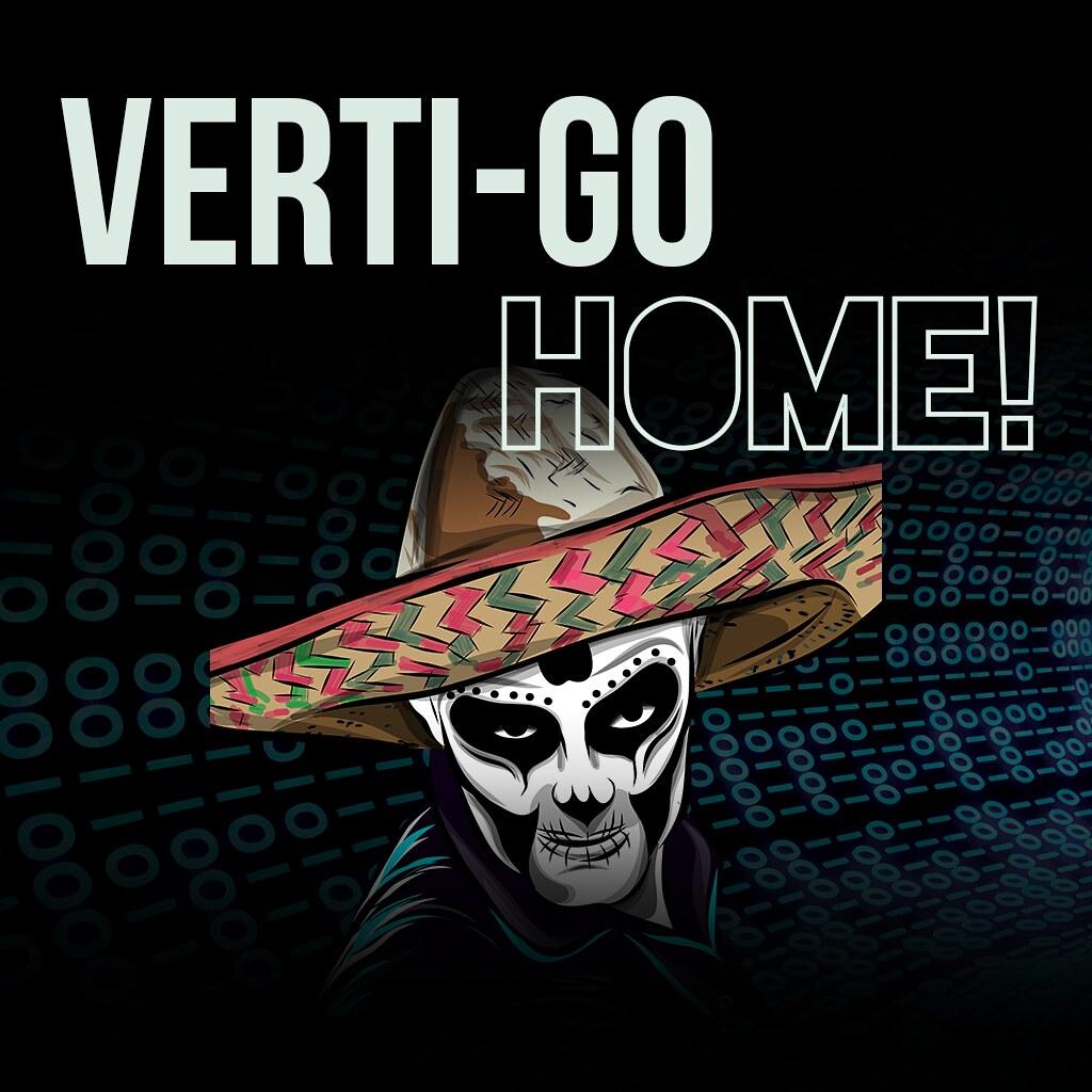 Verti-Go Home!