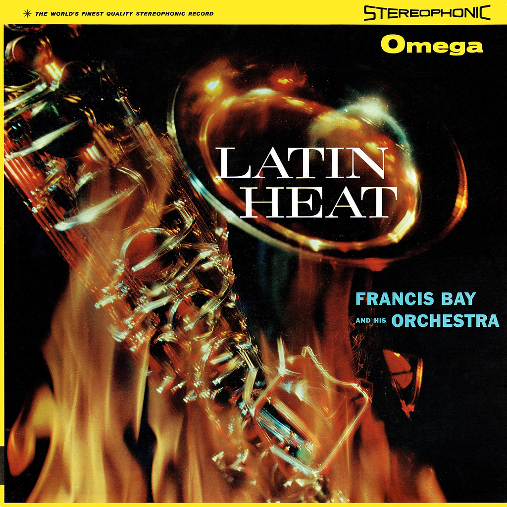 Francis Bay - Latin Heat