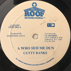 CUTTY RANKS:A WHO SEH ME DUN(LABEL SIDE-A)