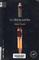 Alexis Ravelo, La última tumba