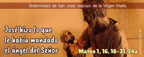 Mateo 1, 16. 18-21. 24a