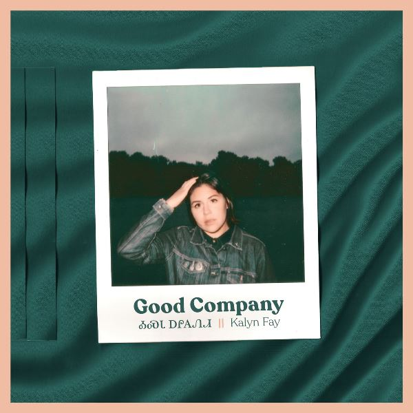 Kalyn Fay - Good Company