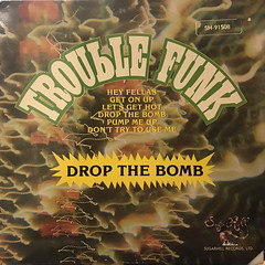 TROUBLE FUNK:DROP THE BOMB(JACKET A)