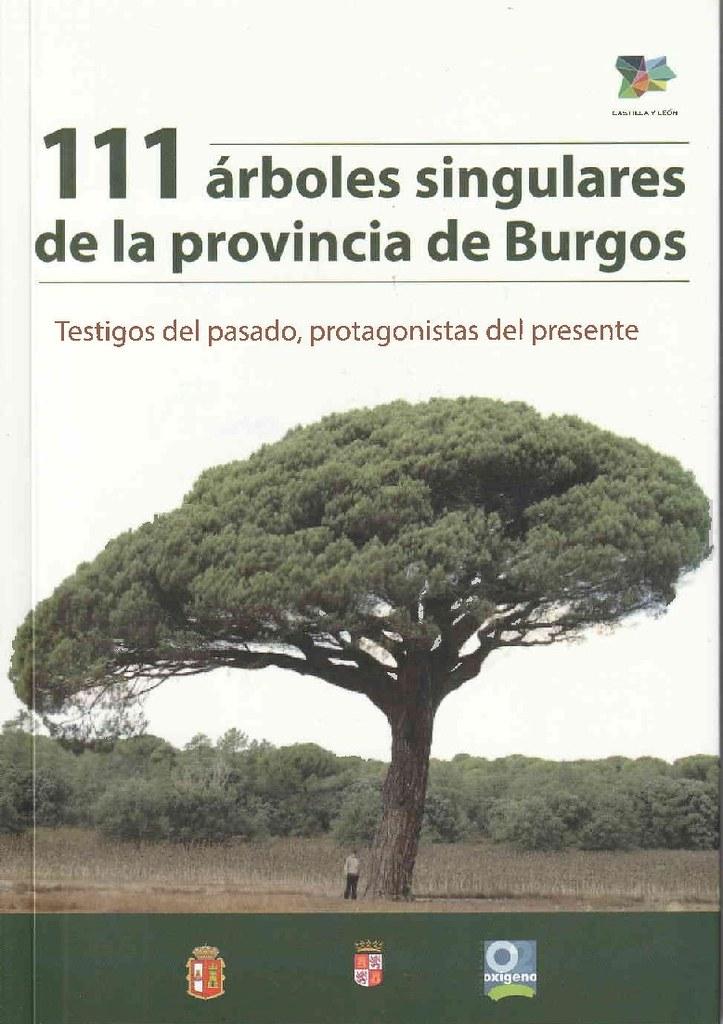 111 ÁRBOLES SINGULARES DE LA PROVINCIA DE BURGOS