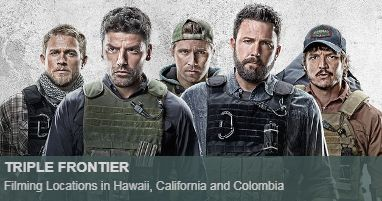Where was Triple frontier filmed