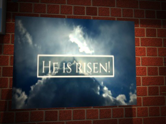 Grace Baptist Church of Second Life - He Is Risen