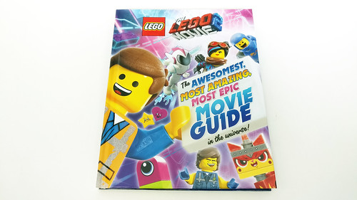 The LEGO Movie 2: The Awesomest, Most Amazing, Most Epic Movie Guide in the Universe