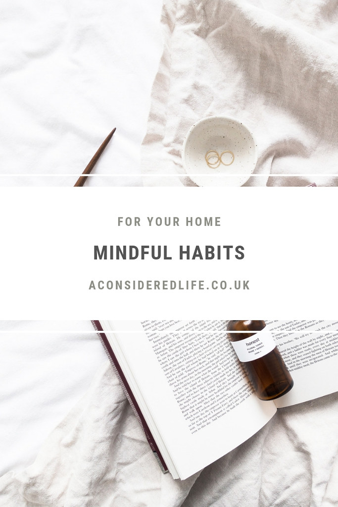 Mindful Habits For Your Home