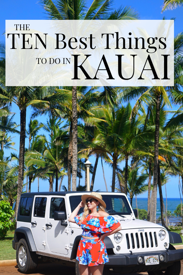 The Ten Best Things to do in Kauai Hawaii