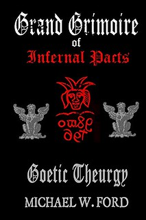 Grand Grimoire of Infernal Pacts - Michael Ford