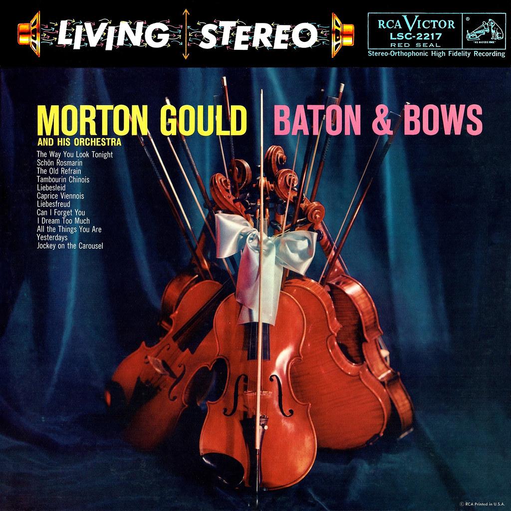Morton Gould - Baton & Bows