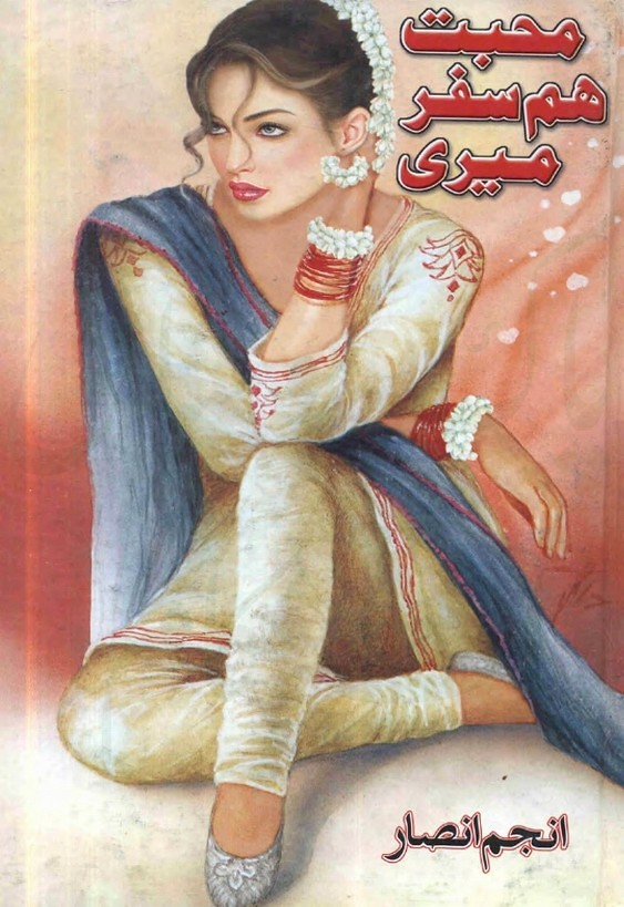 Mohabbat Hamsafar Meri is writen by Anjum Ansar; Mohabbat Hamsafar Meri is Social Romantic story, famouse Urdu Novel Online Reading at Urdu Novel Collection. Anjum Ansar is an established writer and writing regularly. The novel Mohabbat Hamsafar Meri Complete Novel By Anjum Ansar also