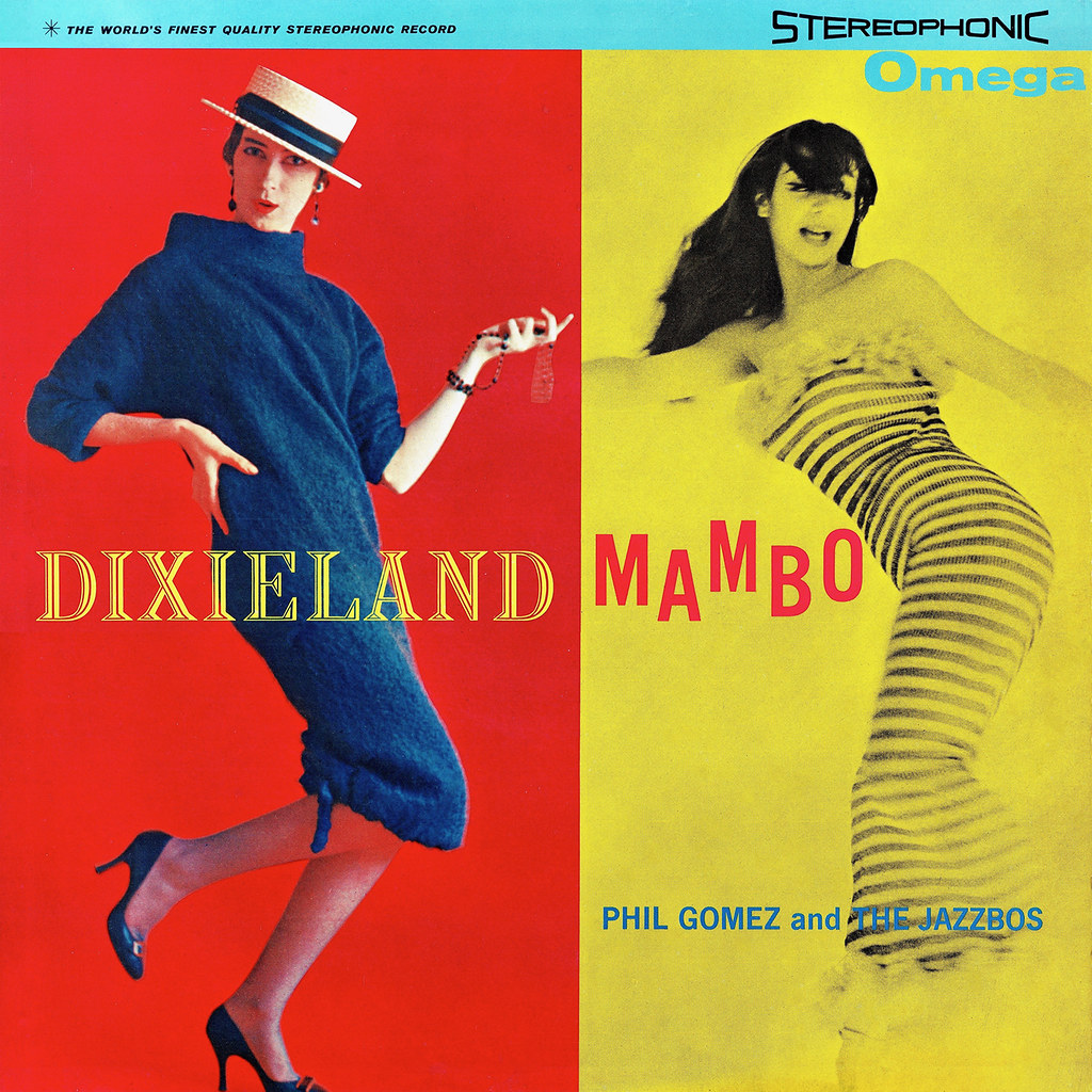 The Jazzbos, Phil Gomez - Dixieland Mambo