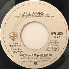 CHAKA KHAN:WHAT CHA' GONNA DO FOR ME(LABEL SIDE-A)