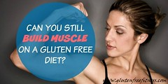 Will a Gluten Free Diet Allow for Proper Fitness