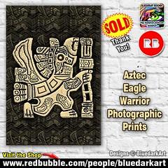 SOLD this #Aztec #Eagle #Warrior #Photographic #Prints > http://ow.ly/PdaE30nLBcZ    #Design :copyright: #BluedarkArt #TheChameleonArt | Redbubble #Shop > www.redbubble.com/people/bluedarkart :high_brightness: