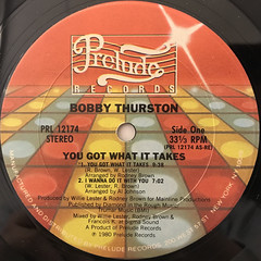 BOBBY THUSTON:YOU GOT WHAT IT TAKES(LABEL SIDE-A)